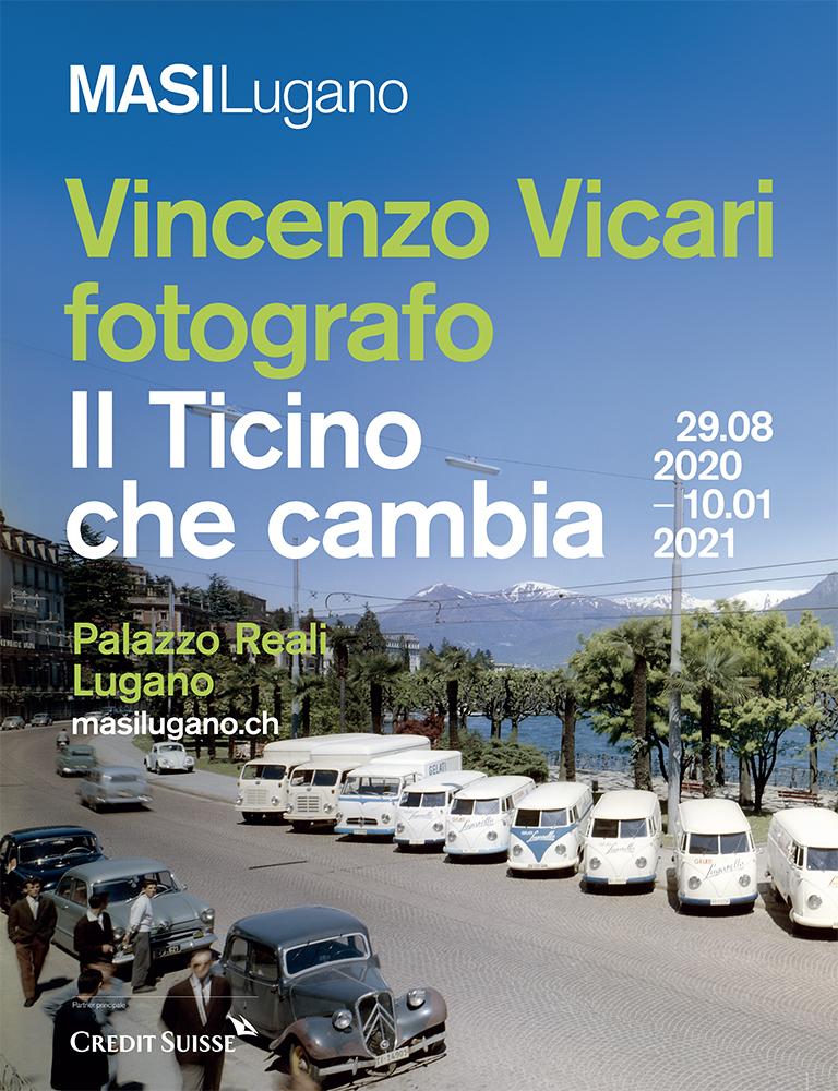 Vincenzo Vicari fotografo. Il Ticino che cambia al MASI